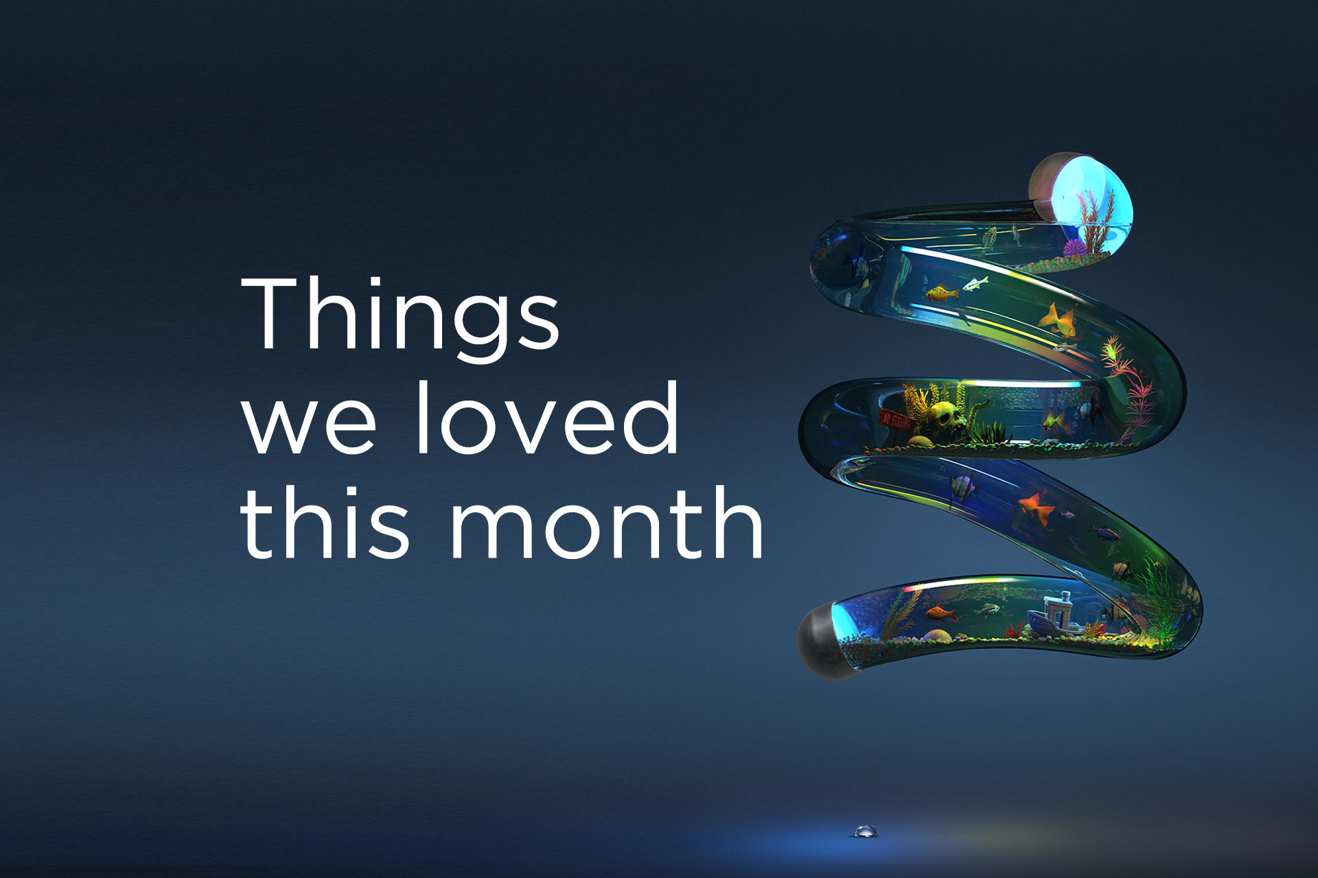 Things We Loved with Month - October